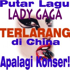 china-larang-lagu-lady-gaga photo
